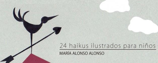 """EXPOSICIóN. """"24 Haikus ilustrados para niños"""" – María Alonso Alonso"""