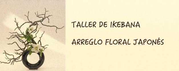 TALLER DE IKEBANA – ARREGLO FLORAL JAPONéS