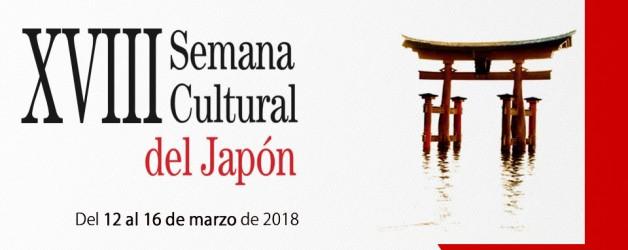 XVIII Semana Cultural del Japón. Del 12 al 16 de marzo