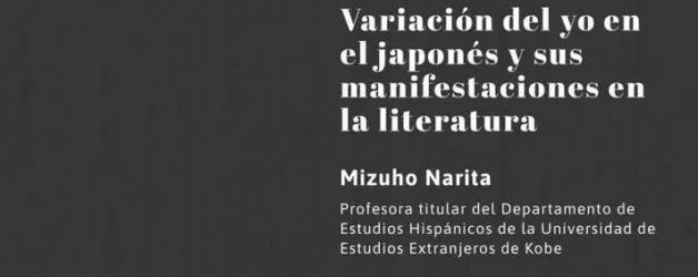 CONFERENCIA: Variación del yo en el japonés y sus manifestaciones en la literatura – Prof.ª Mizuho Narita