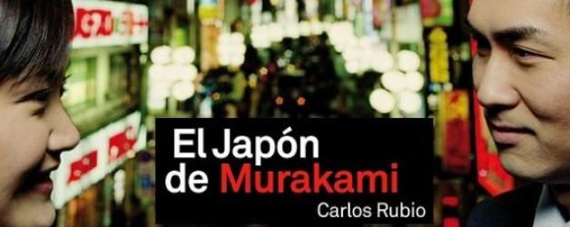 """Presentación del libro """" El Japón de Murakami"""", de Carlos Rubio"""