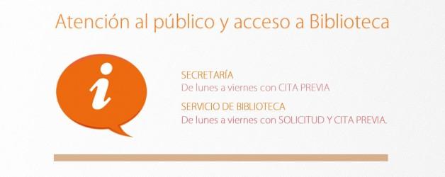 Aviso. Atención al público y acceso a Biblioteca