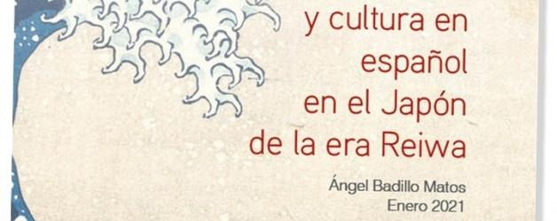 Lengua y cultura en español en el Japón de la era Reiwa.